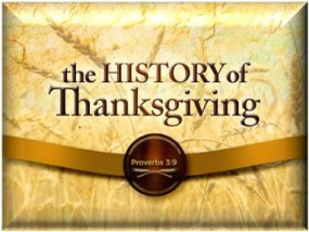 The History of Thanksgiving - Honor God